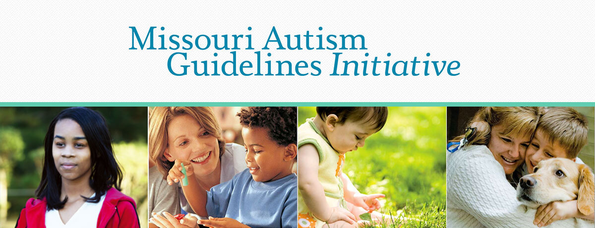 Missouri Autism Guidelines Initiative