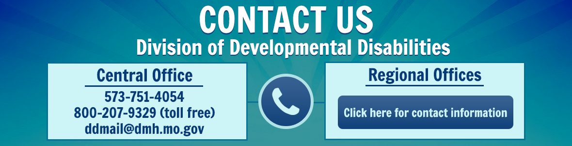 Contact the Division of Developmental Disabilities
